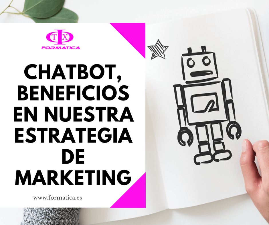 Chatbot beneficios en nuestra estrategia de marketing--Marketing-Digital-Comercio-Electronico-Diseno-WEB